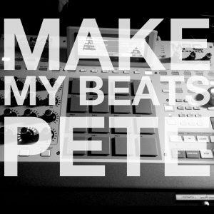 #MakeMyBeatsPete